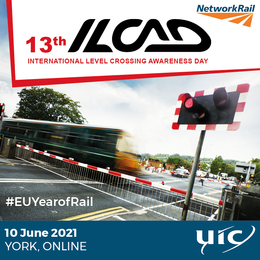 13th ILCAD International Level Crossing Awareness Day