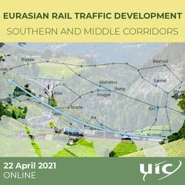 Eurasian rail traffic development: UIC presents opportunities and challenges for the (...)