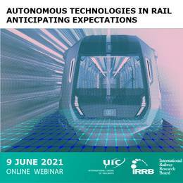 Autonomous Technologies in Rail – Anticipating Expectations